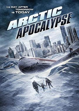 冰封启示录 Arctic Apocalypse