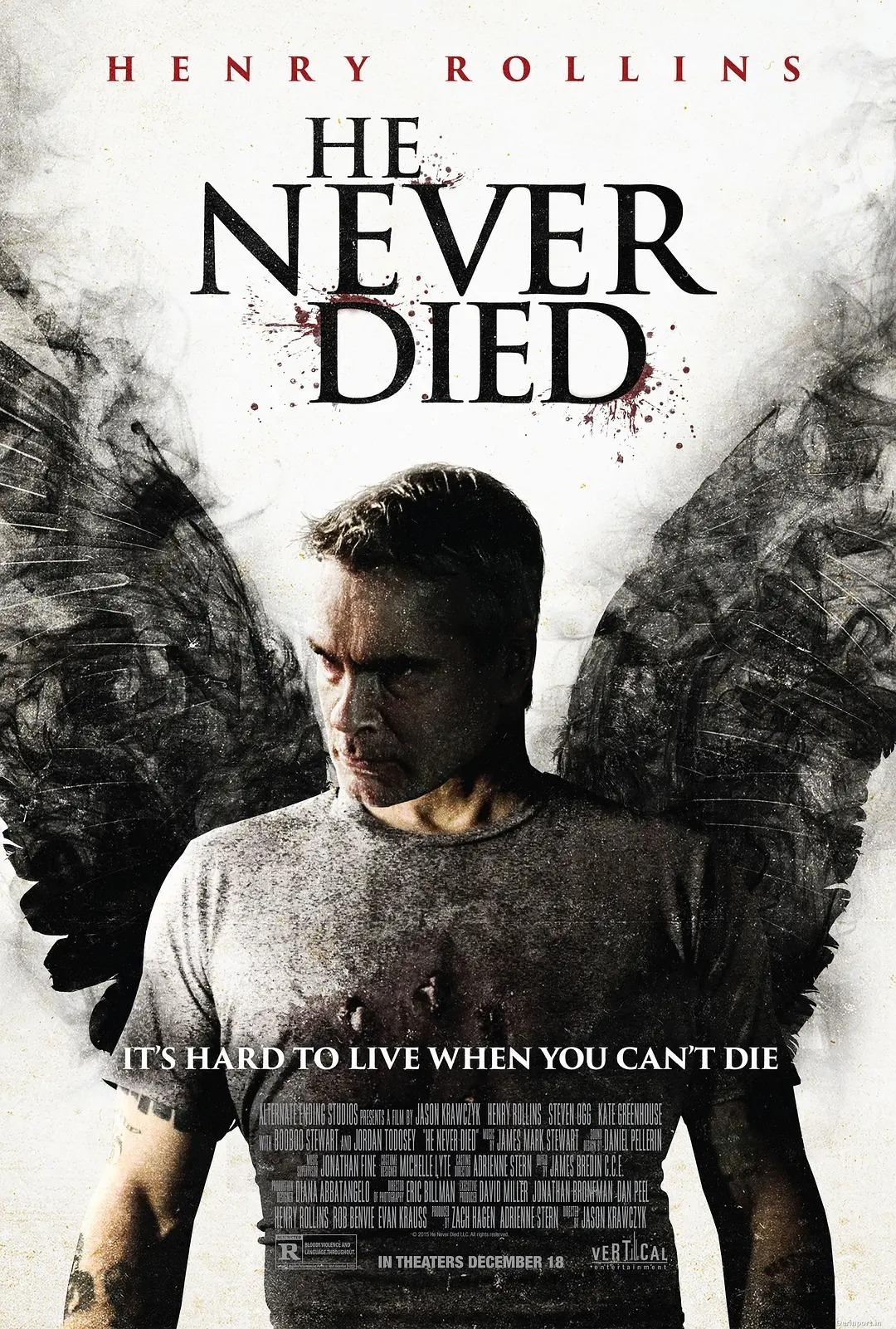 《不死之身 He Never Died》这是他的原罪,这是上帝给他的祝福和诅咒