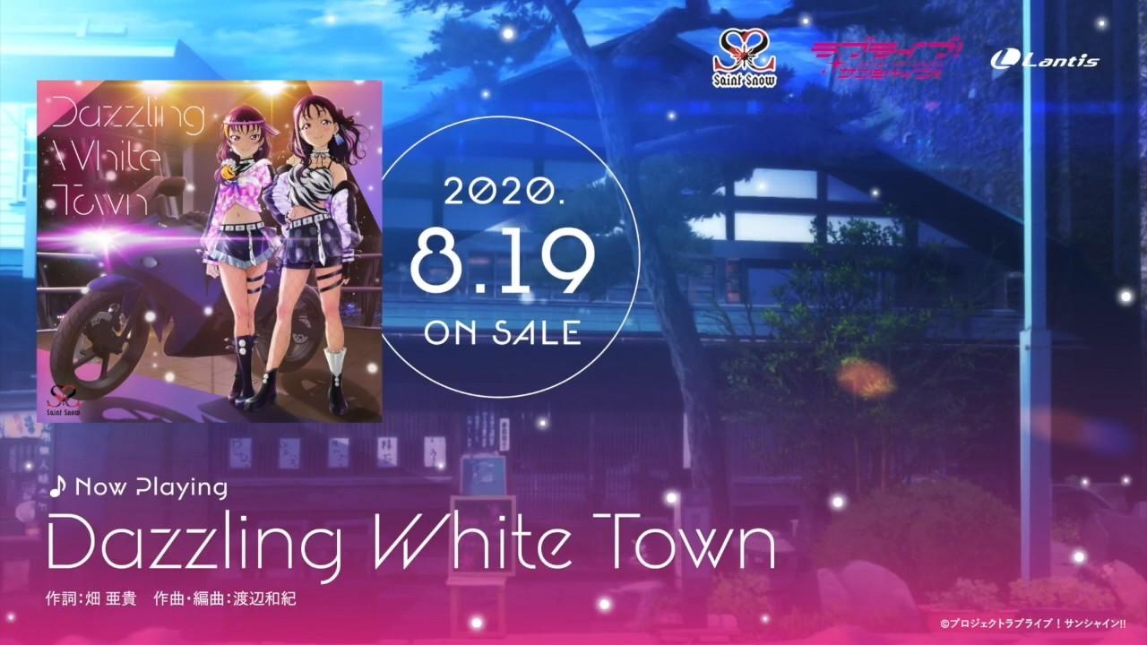 "《Lovelive!Sunshine》Saint Snow 第1张单曲""Dazzling White Town""全曲试听- ACG17.COM"