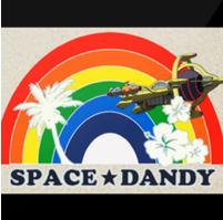 动漫音乐  Space Dandy太空丹迪(随便死丹迪)歌单