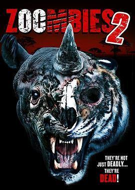 動物僵尸2 Zoombies 2