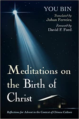 Meditations on the Birth of Christ: Reflections for Advent in the Context of Chinese Culture (2021)