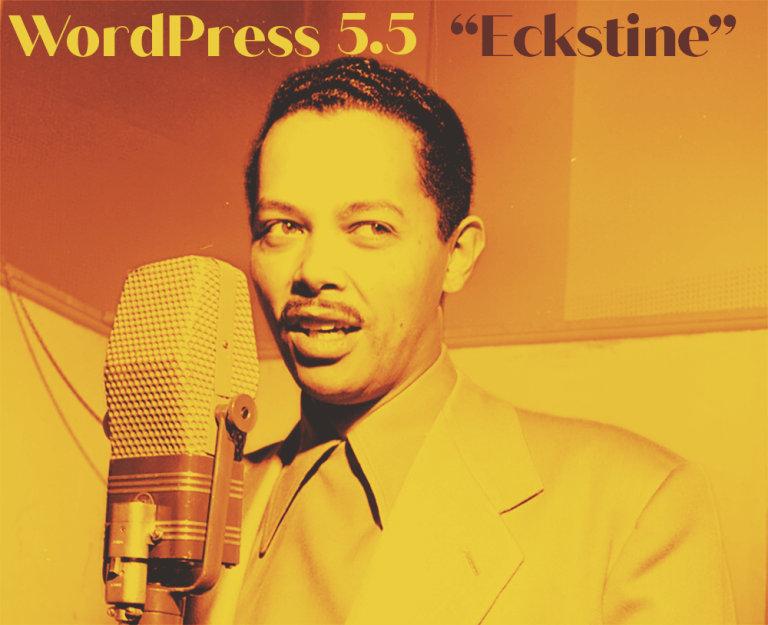 "WordPress下载丨WordPress 5.5"" Eckstine""最新版本"
