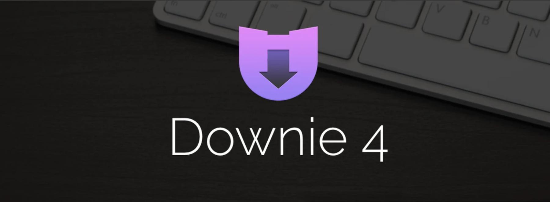 视频下载软件 Downie 4 for Mac 已激活开心版