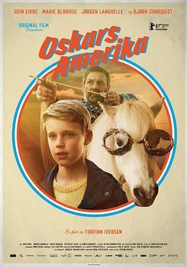 奥斯卡的美国梦 Oskars Amerika