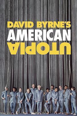 大卫·伯恩的美国乌托邦 David Byrne's American Utopia