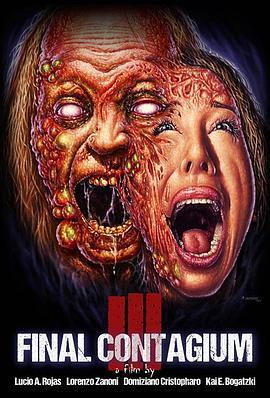 三:最后接触传染 Ill: Final Contagium