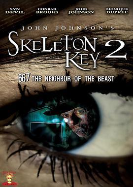 骷髅钥匙2:野兽的667号邻居(恐怖片)